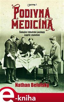 Obálka titulu Podivná medicína