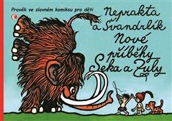 Obálka titulu Nové příběhy Seka a Zuly
