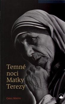 Obálka titulu Temné noci Matky Terezy
