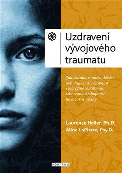 Obálka titulu Uzdravení vývojového traumatu
