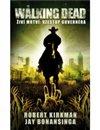 Obálka knihy Walking Dead – Živí mrtví – Vzestup Guvernéra