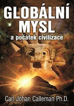 Obálka titulu Globální mysl a počátek civilizace