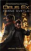 Obálka knihy Deus Ex - Černé světlo
