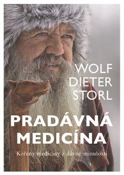 Obálka titulu Pradávná medicína - Kořeny medicíny z dávné minulosti