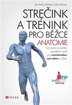 Obálka titulu Strečink a trénink pro běžce - anatomie