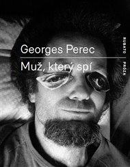 Ať se ale milovníci detektivek moc netěší - nejde o obnovení legendární řady 3x s. Na pulty se dostává legenda moderní francouzské literatury Georges Perec (1936 - 1982) a to hned třemi tituly: Co je to tam vzadu za kolo s chromovanými řídítky?, W aneb Vzpomínka z dětství a  Muž, který spí. Rovnost, svornost a bratrství pro literární experiment!