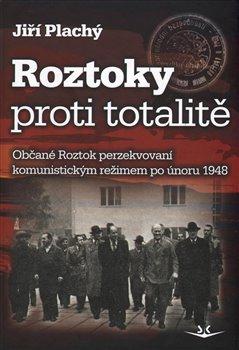 Obálka titulu Roztoky proti totalitě