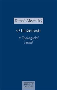Obálka titulu O blaženosti v Teologické sumě