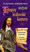 LETOPISY KRÁLOVSKÉ KOMORY IV. - 2. VYDÁN