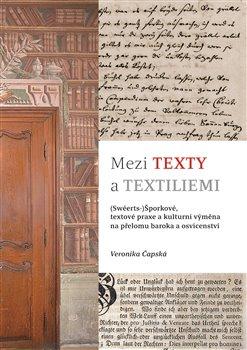 Obálka titulu Mezi texty a textiliemi
