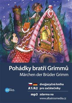 Obálka titulu Pohádky bratří Grimmů/ Märchen der Brüder Grimm