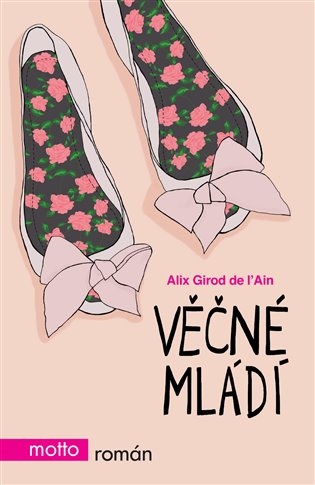 Věčné mládí - Alix Girod de L´Ain | Booksquad.ink