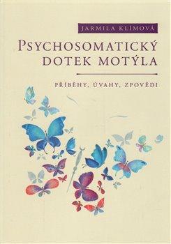 Obálka titulu Psychosomatický dotek motýla