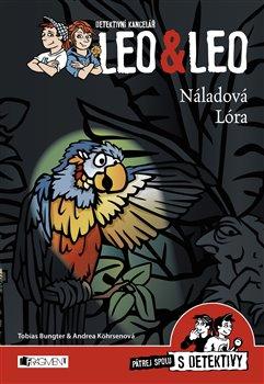 Obálka titulu Detektivní kancelář Leo & Leo – Náladová Lóra