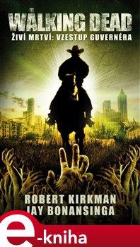 Obálka titulu Walking Dead – Živí mrtví – Vzestup Guvernéra