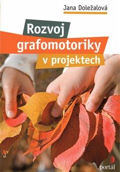 Obálka titulu Rozvoj grafomotoriky v projektech