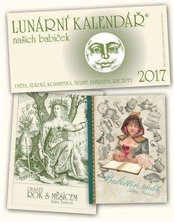 Obálka titulu Lunární kalendář 2017 + Babiččin snář + Desátý rok s Měsícem
