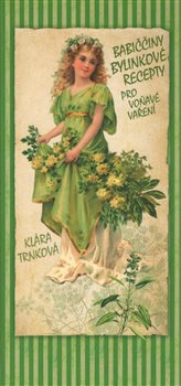Obálka titulu Babiččiny bylinkové recepty pro voňavé vaření