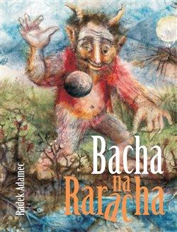 Obálka titulu Bacha na Raracha