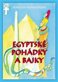 Egyptské pohádky a bajky