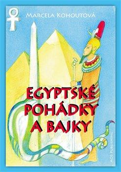 Obálka titulu Egyptské pohádky a bajky