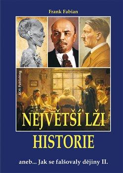 Obálka titulu Největší lži historie II.