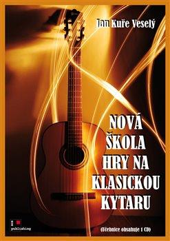 Obálka titulu Nová škola hry na klasickou kytaru