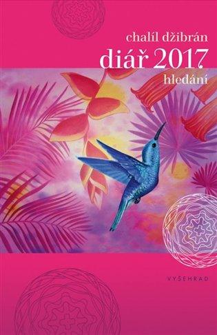 Hledání:Diář na rok 2017 - Chalíl Džibrán   Booksquad.ink