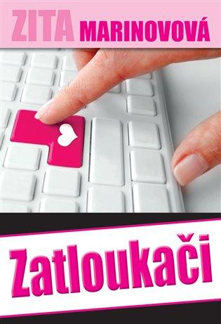 Zatloukači - Zita Marinovová | Booksquad.ink