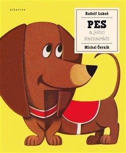 Obálka titulu Pes a jeho kamarádi