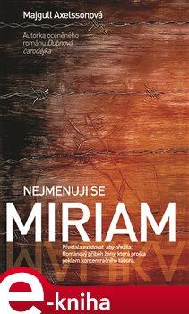 Obálka titulu Nejmenuji se Miriam