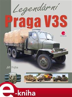 Obálka titulu Legendární Praga V3S