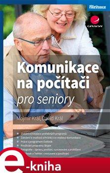 Obálka titulu Komunikace na počítači pro seniory