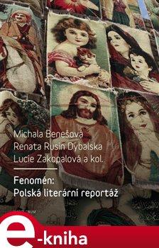 Fenomén: Polská literární reportáž