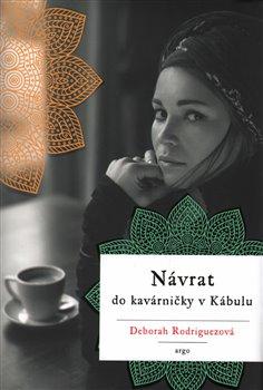 Obálka titulu Návrat do kavárničky v Kábulu