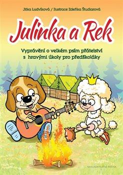 Obálka titulu Julinka a Rek