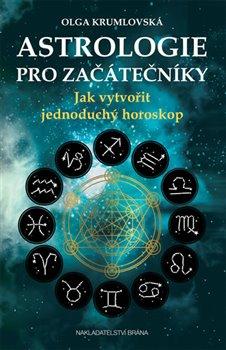 Obálka titulu Astrologie pro začátečníky