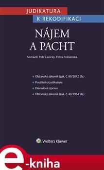 Obálka titulu Judikatura k rekodifikaci - Nájem a pacht