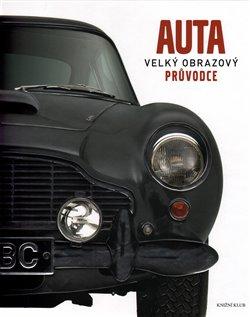 Obálka titulu Auta: Velký obrazový průvodce