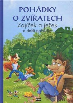 Obálka titulu Pohádky o zvířatech - Zajíček a ježek