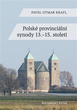 Obálka titulu Polské provinciální synody 13.–15. století