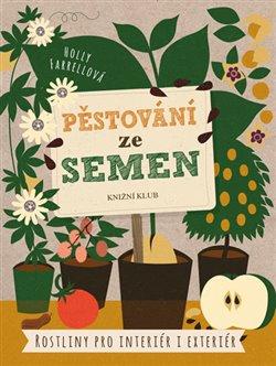 Obálka titulu Pěstování ze semen