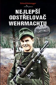Obálka titulu Nejlepší odstřelovač wehrmachtu Matthäus Hetzenauer