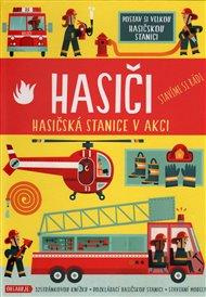 Hasiči - Hasičská stanice v akci
