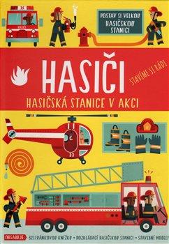 Obálka titulu Hasiči - Hasičská stanice v akci