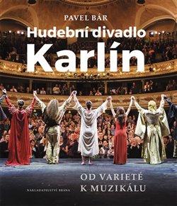 Obálka titulu Hudební divadlo Karlín