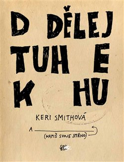 Obálka titulu Dodělej tuhle knihu