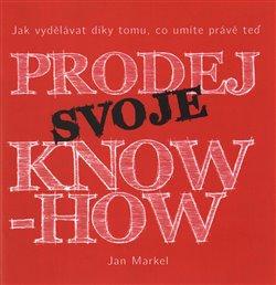 Obálka titulu Prodej svoje know-how