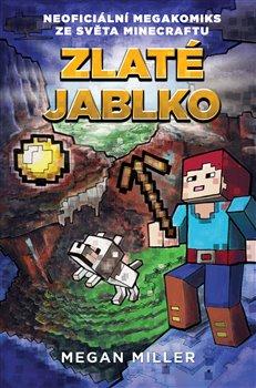 Obálka titulu Zlaté jablko: Neoficiální megakomiks ze světa Minecraftu