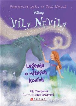 Obálka titulu Víly Nevíly: Legenda o mlžných koních